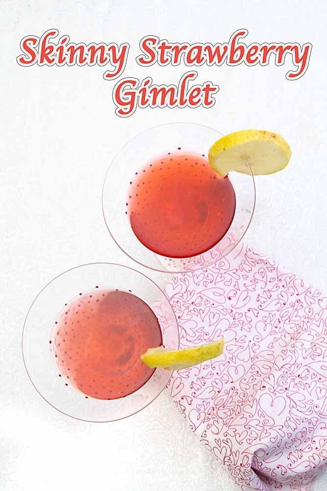 Sweet-tart and flavorful, this Skinny Strawberry Gimlet is perfect for Valentine's Day. Or just for keeping your diet together.