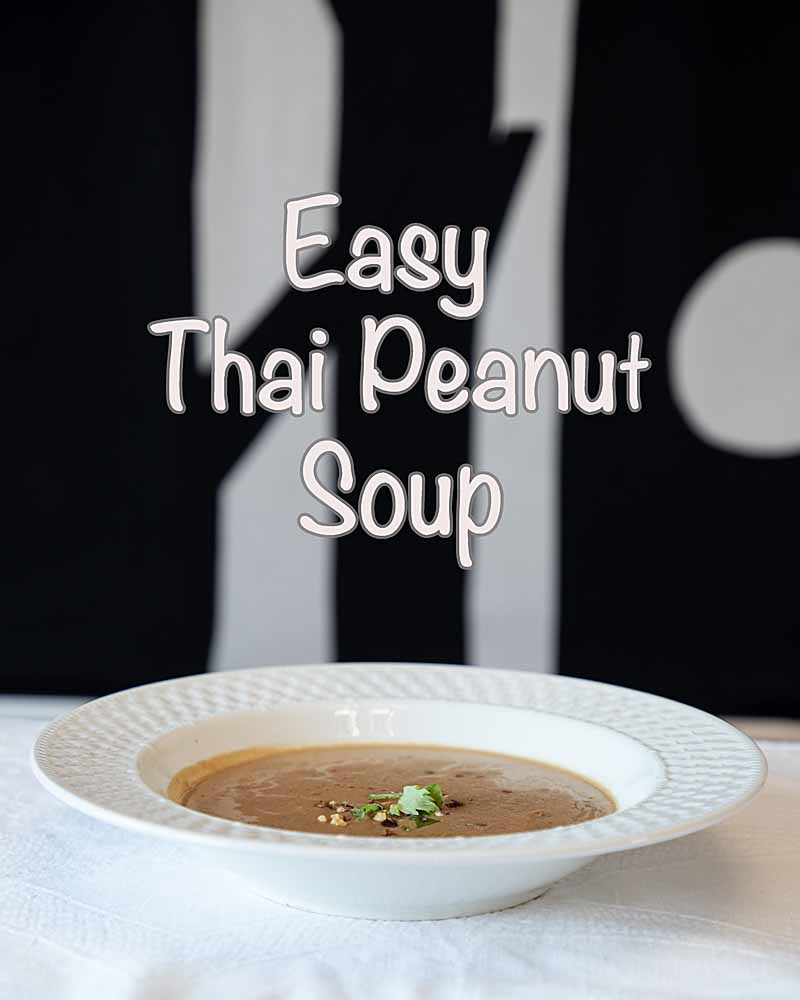 If you are looking for a fast soup with flavor, Easy Thai Peanut Soup could be it. With ginger, coconut and peanut flavors, easy doesn't have to mean boring.