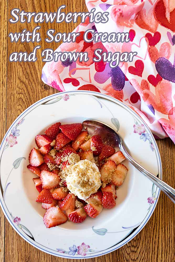 Blending a rich creaminess with tart and sweet flavors, Strawberries with Sour Cream and Brown Sugar is perfect for breakfast or dessert.